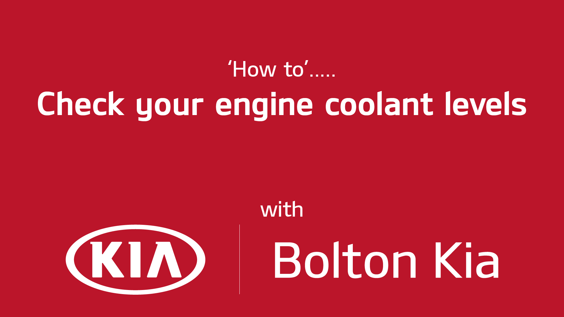 Kia Engine Coolant Levels Explainer Video Bee Bold Films